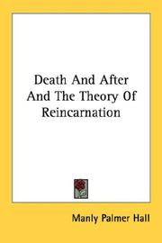 Cover of: Death And After And The Theory Of Reincarnation | Manly Palmer Hall