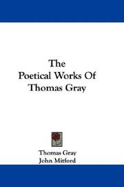 Cover of: The Poetical Works Of Thomas Gray | Thomas Gray