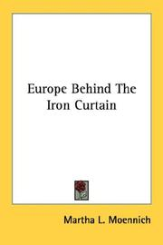 Cover of: Europe Behind The Iron Curtain by Martha L. Moennich