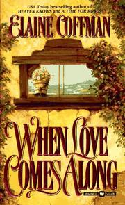 Cover of: When Love Comes Along | Elaine Coffman
