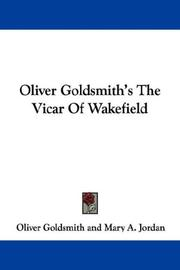 Cover of: Oliver Goldsmith's The Vicar Of Wakefield | Oliver Goldsmith