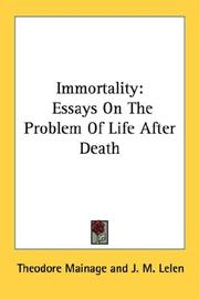 Cover of: Immortality | Theodore Mainage