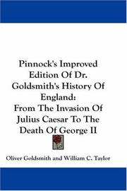 Cover of: Pinnock's Improved Edition Of Dr. Goldsmith's History Of England | Oliver Goldsmith