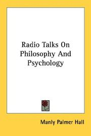 Cover of: Radio Talks On Philosophy And Psychology | Manly Palmer Hall