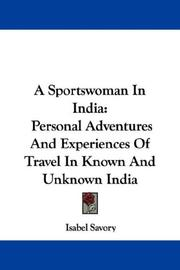 Cover of: A sportswoman in India by Isabel Savory
