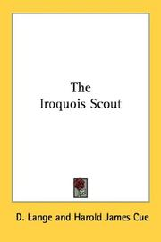 Cover of: The Iroquois scout | D. Lange