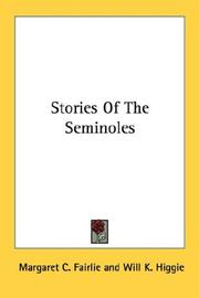 Cover of: Stories of the Seminoles by Margaret C. Fairlie