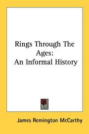 Cover of: Rings through the ages | James Remington McCarthy