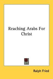 Cover of: Reaching Arabs For Christ | Ralph Fried