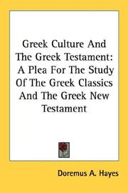 Cover of: Greek Culture And The Greek Testament | Doremus A. Hayes