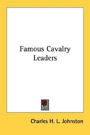 Cover of: Famous Cavalry Leaders by Charles H. L. Johnston