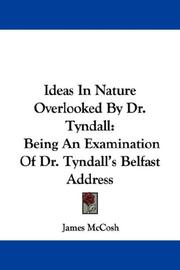 Cover of: Ideas In Nature Overlooked By Dr. Tyndall | James McCosh