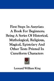 Cover of: First steps in Assyrian | Leonard William King