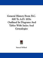 Cover of: General History From B.C. 800 To A.D. 1876 | Samuel Willard