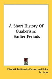 Cover of: A Short History Of Quakerism by Elizabeth Braithwaite Emmott