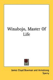 Cover of: Winabojo, Master Of Life | James Cloyd Bowman