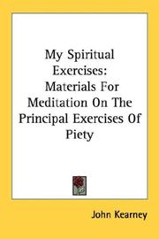Cover of: My Spiritual Exercises by John Kearney