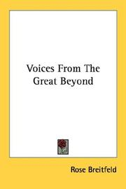 Cover of: Voices From The Great Beyond | Rose Breitfeld