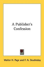 Cover of: A publisher's confession by Walter H. Page