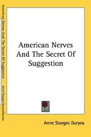 Cover of: American nerves and the secret of suggestion | Anne Sturges Duryea
