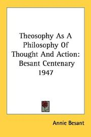 Cover of: Theosophy As A Philosophy Of Thought And Action | Annie Wood Besant