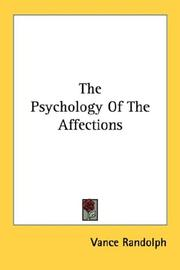 Cover of: The Psychology Of The Affections by Vance Randolph