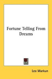 Cover of: Fortune Telling From Dreams (Little Blue Book) by Leo Markun