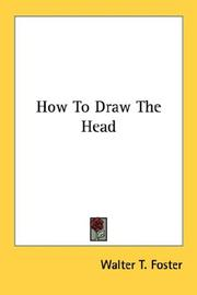 Cover of: How To Draw The Head | Walter Thomas Foster