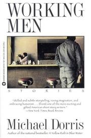 Cover of: Working men by Michael Dorris