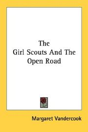 Cover of: The girl scouts and the open road | Margaret O'Bannon Womack Vandercook