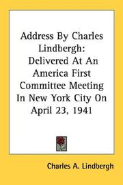 Cover of: Address By Charles Lindbergh by Charles A. Lindbergh