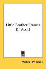 Cover of: Little Brother Francis Of Assisi by Michael Williams