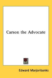 Cover of: Carson, the advocate | Edward Marjoribanks