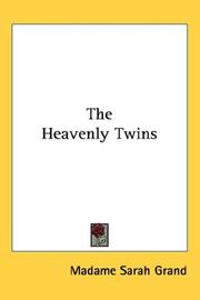 Cover of: The Heavenly Twins | Madame Sarah Grand