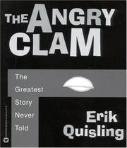 Cover of: The angry clam | Erik Quisling