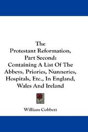 Cover of: The Protestant Reformation, Part Second | William Cobbett