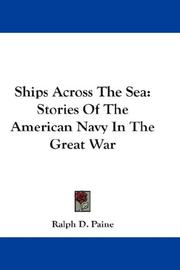 Cover of: Ships Across The Sea | Ralph Delahaye Paine