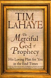 Cover of: The Merciful God of Prophecy | Tim F. LaHaye