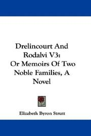 Cover of: Drelincourt And Rodalvi V3 | Elizabeth Byron Strutt