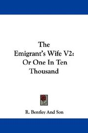 Cover of: The Emigrant's Wife V2 by R. Bentley And Son