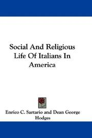 Cover of: Social And Religious Life Of Italians In America | Enrico C. Sartario
