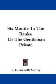 Cover of: Six Months In The Ranks | E. C. Grenville Murray