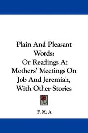 Cover of: Plain And Pleasant Words | F. M. A