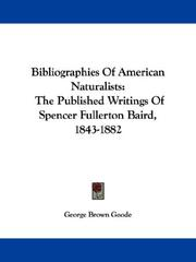 Cover of: Bibliographies Of American Naturalists | George Brown Goode