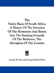 Cover of: The native races of South Africa | George W. Stow