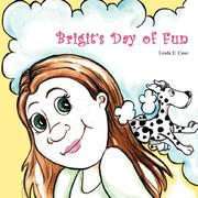 Cover of: Brigit's Day of Fun | Linda E. Case