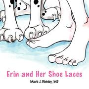 Cover of: Erin and Her Shoe Laces | Mark J. Blotcky MD