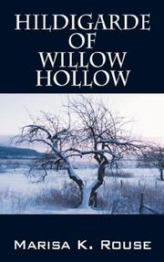 Cover of: Hildigarde of Willow Hollow | Marisa K Rouse
