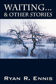 Cover of: Waiting . . . & Other Stories | Ryan R Ennis
