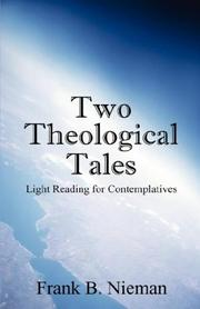 Cover of: Two Theological Tales | Frank B. Nieman
